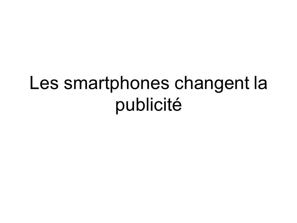 Les smartphones changent la publicité