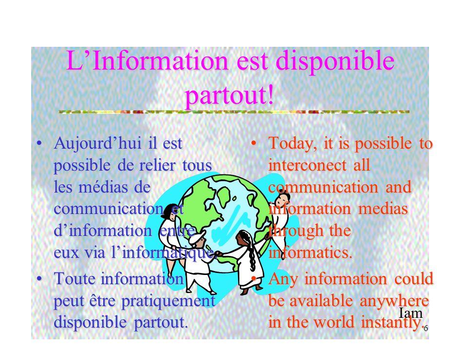 Iam 5 La Numérisation consacre la jonction entre outils et ordinateurs La numérisation de ces outils a scellé la fusion entre les télécommunications e