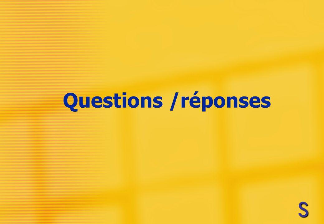Questions /réponses SSSS