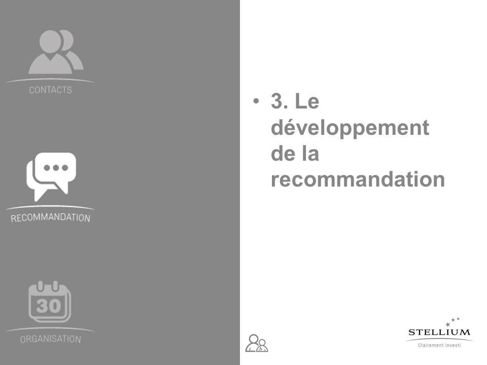 3. Le développement de la recommandation