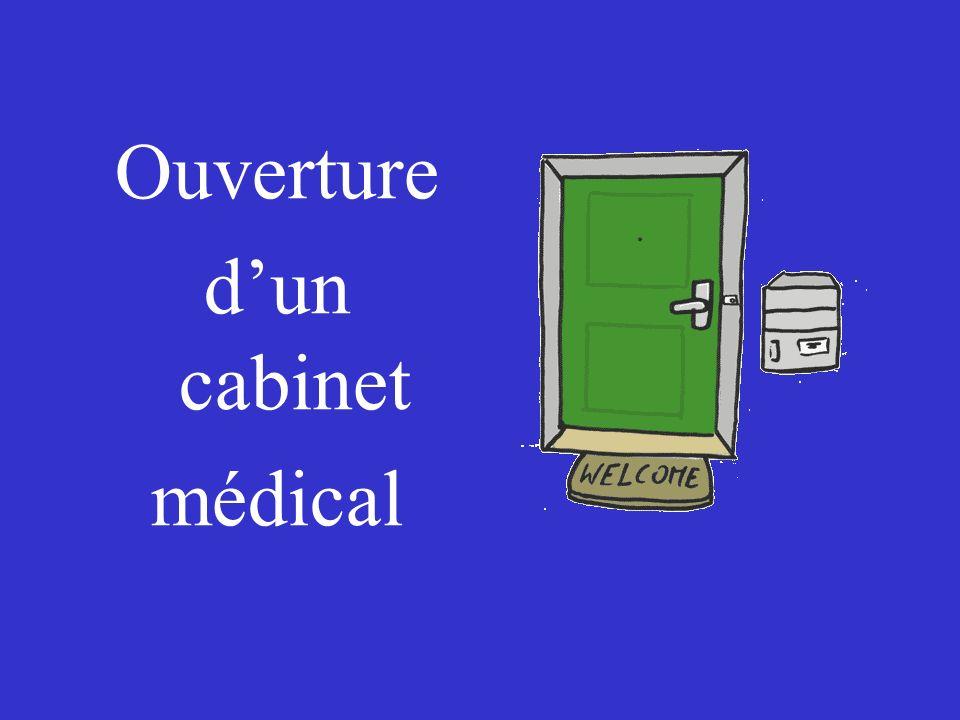 Ouverture dun cabinet médical