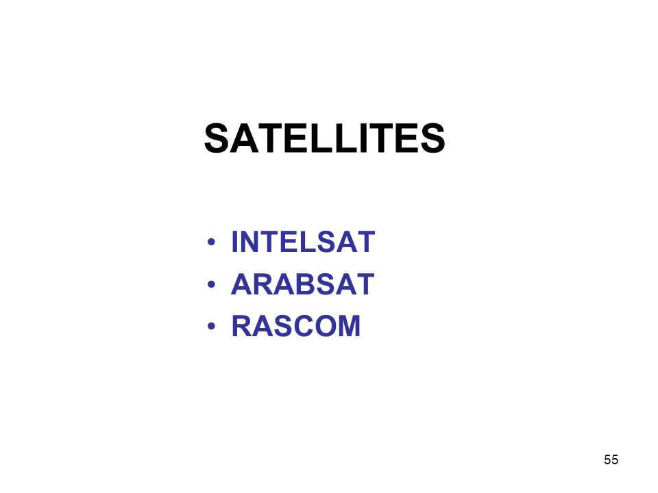 55 SATELLITES INTELSAT ARABSAT RASCOM