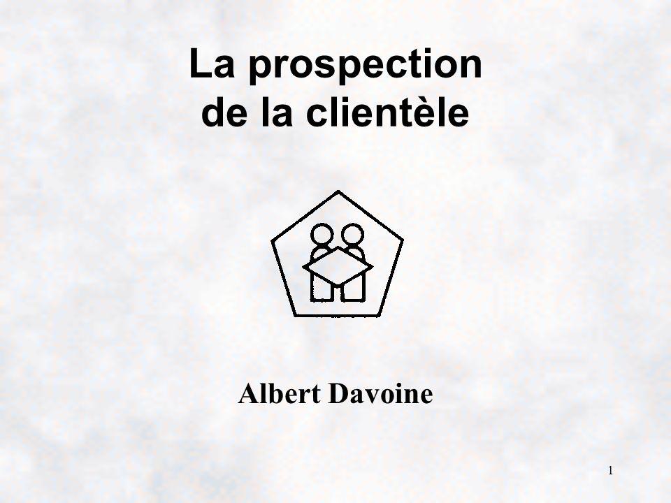 1 La prospection de la clientèle Albert Davoine