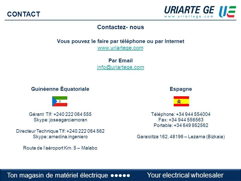 Contactez- nous Vous pouvez le faire par téléphone ou par Internet www.uriartege.com Par Email info@uriartege.com www.uriartege.com info@uriartege.com Espagne Téléphone: +34 944 554004 Fax: +34 944 556563 Portable: +34 649 952562 Garaioltza 162, 48196 – Lezama (Bizkaia) Guinéenne Équatoriale Gérant Tlf: +240 222 064 555 Skype: joseagarciamoran Directeur Technique Tlf: +240 222 064 562 Skype: amedina.ingeniero Route de l aéroport Km.