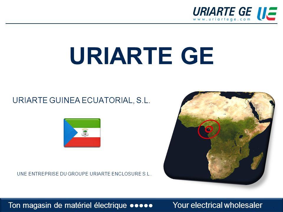 URIARTE GE URIARTE GUINEA ECUATORIAL, S.L. UNE ENTREPRISE DU GROUPE URIARTE ENCLOSURE S.L..