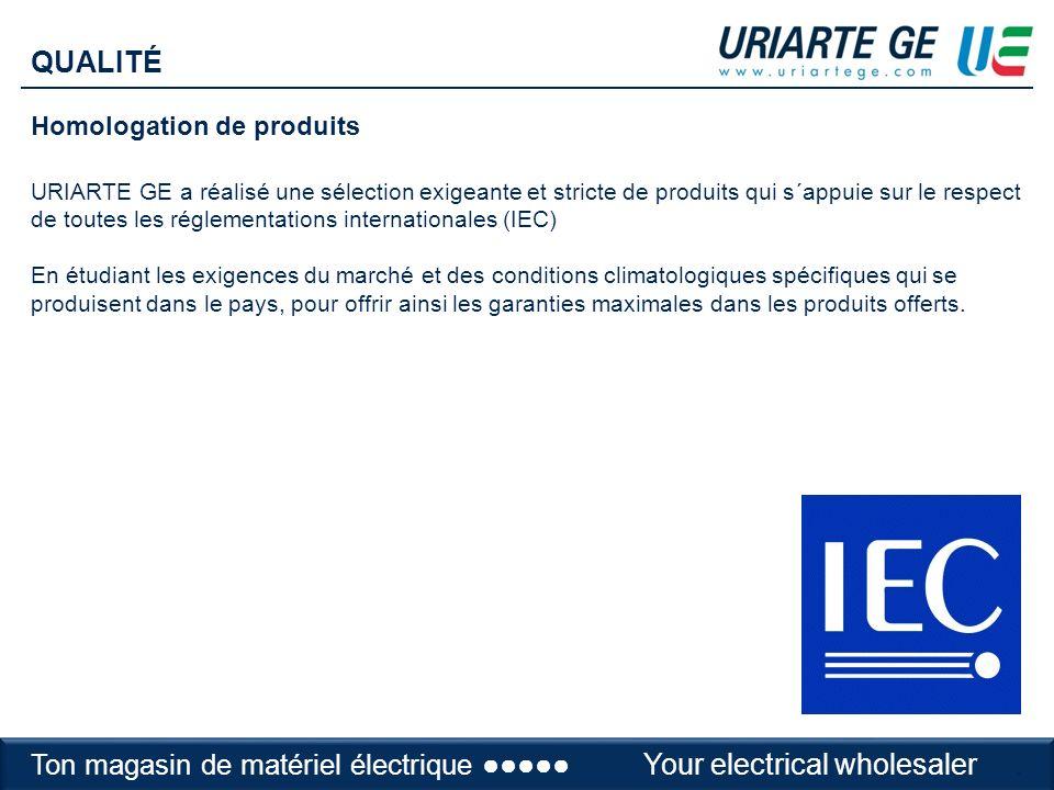 Homologation de produits URIARTE GE a réalisé une sélection exigeante et stricte de produits qui s´appuie sur le respect de toutes les réglementations internationales (IEC) En étudiant les exigences du marché et des conditions climatologiques spécifiques qui se produisent dans le pays, pour offrir ainsi les garanties maximales dans les produits offerts.