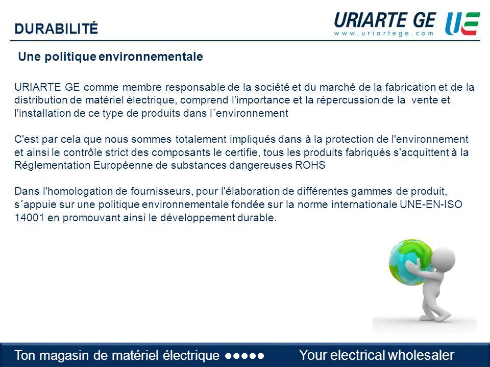 Adaptation à notre client URIARTE GE a basé sa politique comerciale en vu d´être flexible et s adapter aux besoins de notre client, en lui donnant les solutions nécessaires à chaque moment.