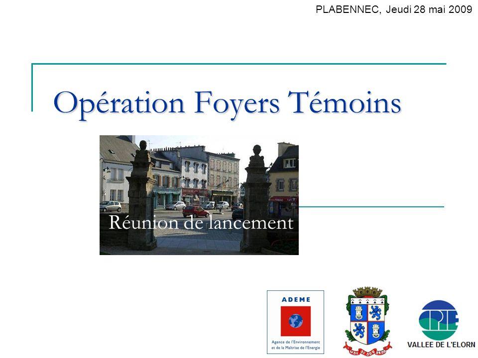 Opération Foyers Témoins Réunion de lancement PLABENNEC, Jeudi 28 mai 2009