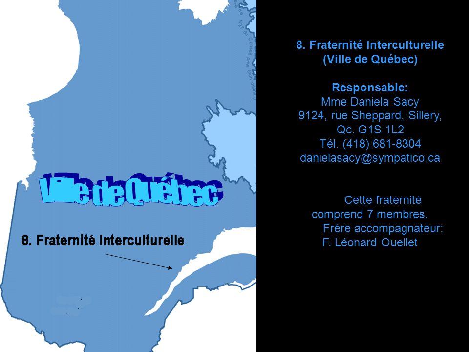 7.Fraternité de Laval Ville de Laval Responsable: M.