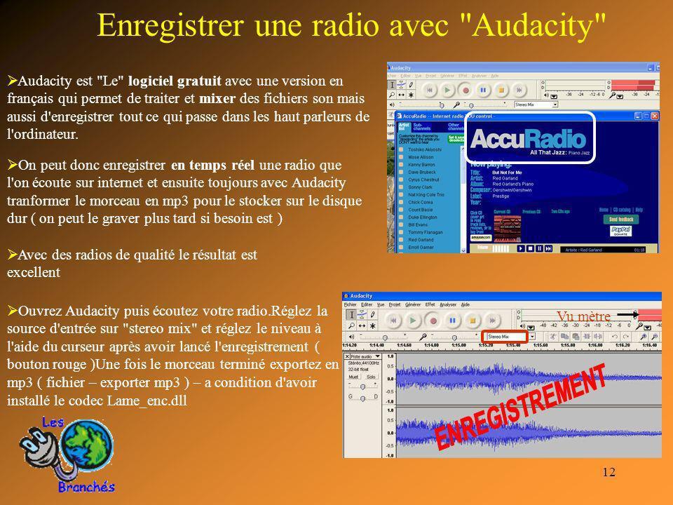 12 Enregistrer une radio avec