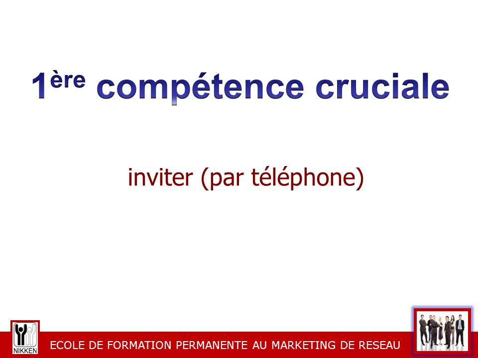 ECOLE DE FORMATION PERMANENTE AU MARKETING DE RESEAU inviter (par téléphone)