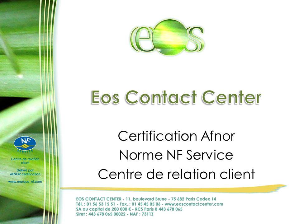 Certification Afnor Norme NF Service Centre de relation client