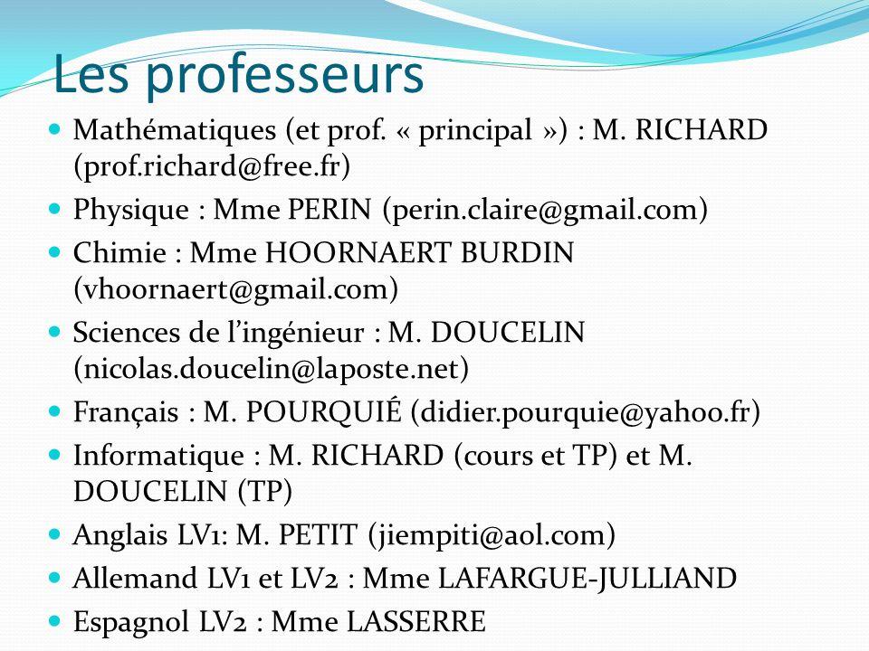 Les professeurs Mathématiques (et prof. « principal ») : M. RICHARD (prof.richard@free.fr) Physique : Mme PERIN (perin.claire@gmail.com) Chimie : Mme