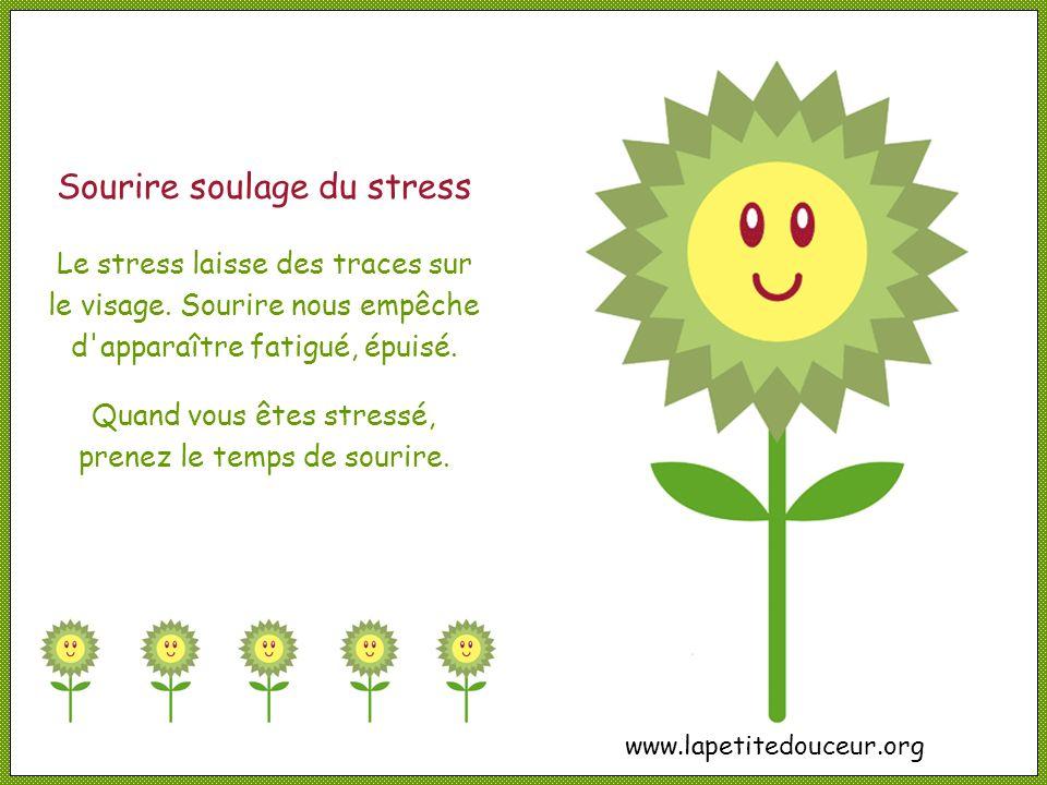 Sourire soulage du stress Le stress laisse des traces sur le visage.