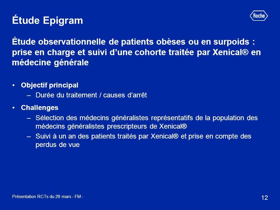 12 Présentation RCTs du 29 mars - FM - Étude Epigram Étude observationnelle de patients obèses ou en surpoids : prise en charge et suivi dune cohorte