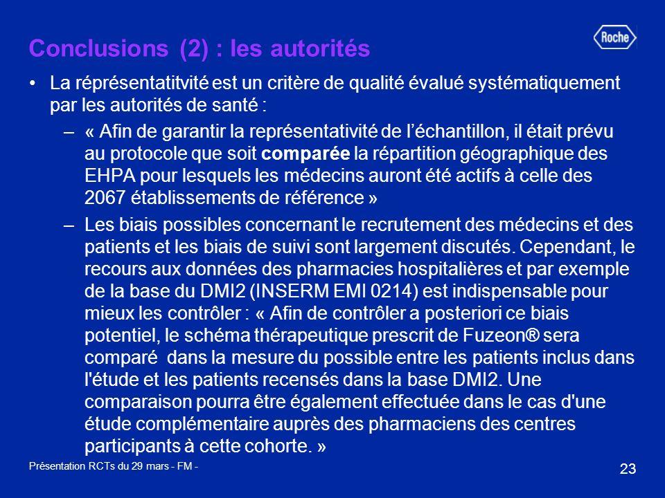 23 Présentation RCTs du 29 mars - FM - Conclusions (2) : les autorités La réprésentatitvité est un critère de qualité évalué systématiquement par les
