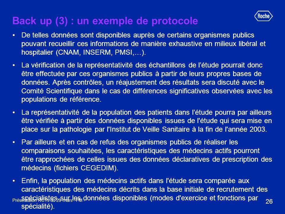 26 Présentation RCTs du 29 mars - FM - Back up (3) : un exemple de protocole De telles données sont disponibles auprès de certains organismes publics