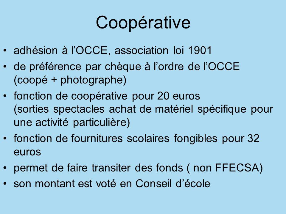 Coopérative adhésion à lOCCE, association loi 1901 de préférence par chèque à lordre de lOCCE (coopé + photographe) fonction de coopérative pour 20 eu