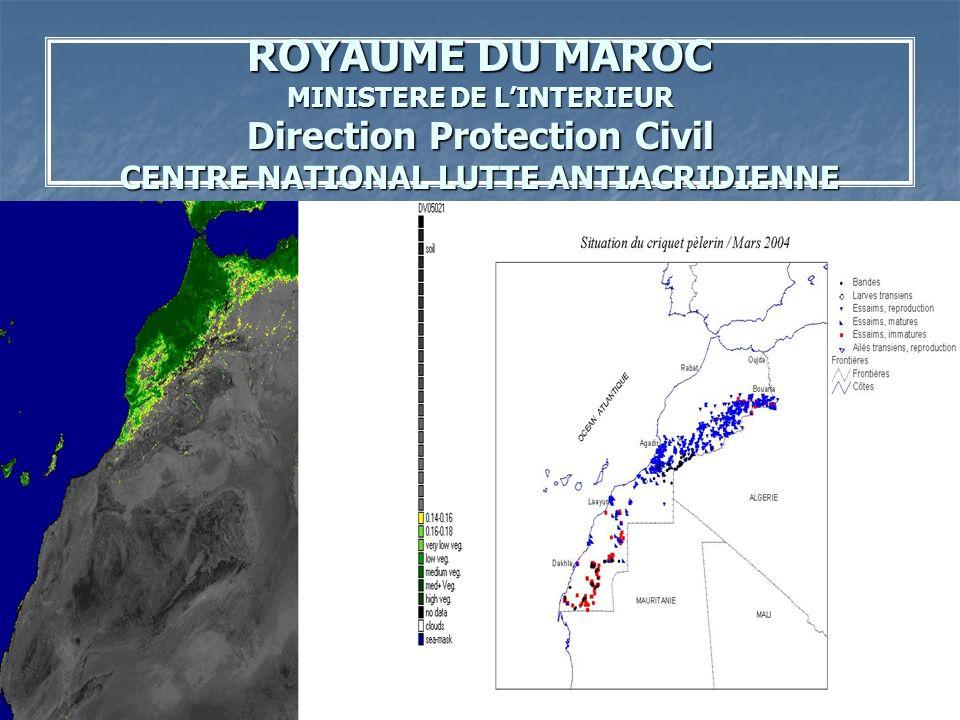ROYAUME DU MAROC MINISTERE DE LINTERIEUR Direction Protection Civil CENTRE NATIONAL LUTTE ANTIACRIDIENNE