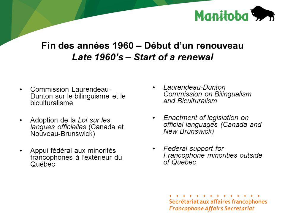 Commission Laurendeau- Dunton sur le bilinguisme et le biculturalisme Adoption de la Loi sur les langues officielles (Canada et Nouveau-Brunswick) App