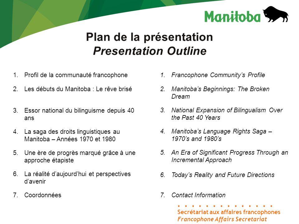 Secrétariat aux affaires francophones Francophone Affairs Secretariat Partie 1 – Part 1 Profil de la communauté francophone Francophone Communitys Profile