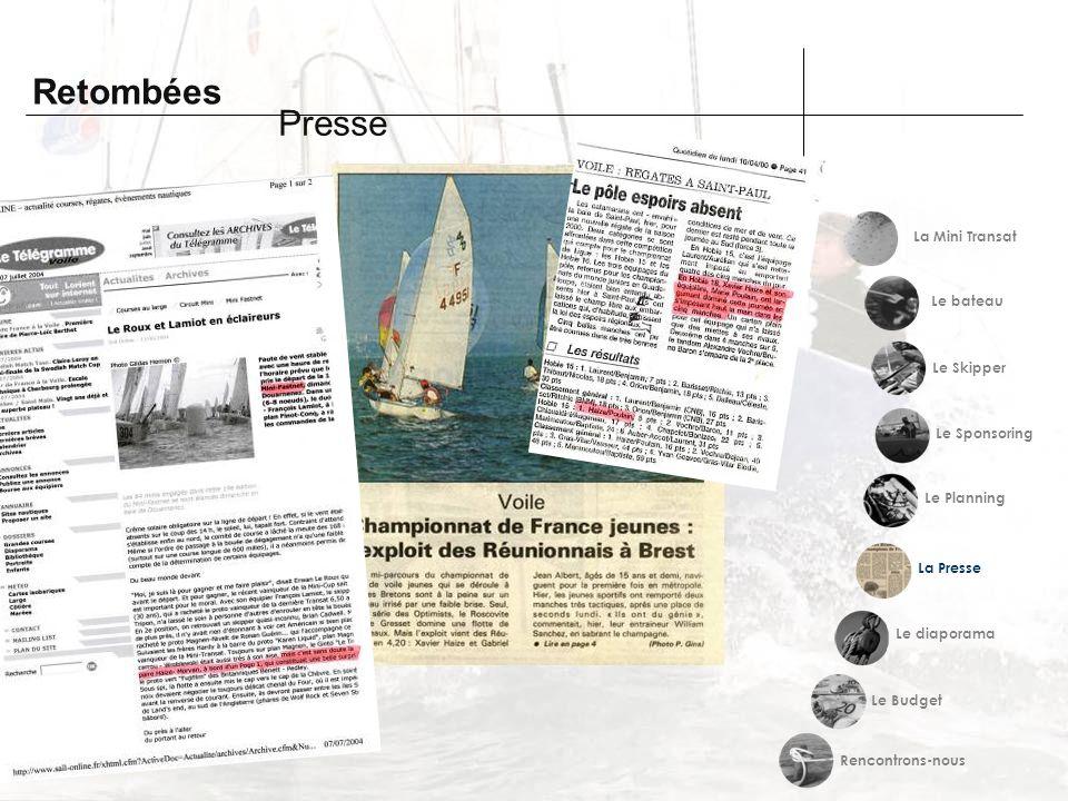 Retombées Presse Le Sponsoring Le Planning Le Skipper Le bateau La Mini Transat Le Budget La Presse Le diaporama Rencontrons-nous