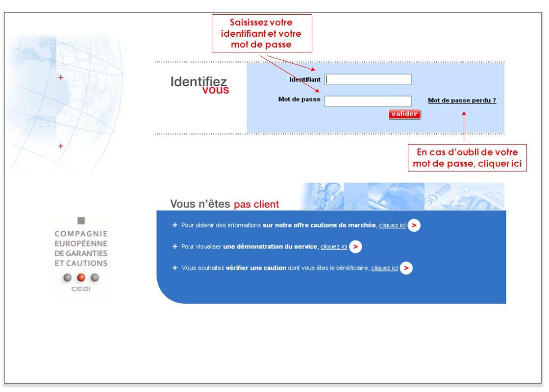 2 Saisissez votre identifiant et votre mot de passe En cas doubli de votre mot de passe, cliquer ici
