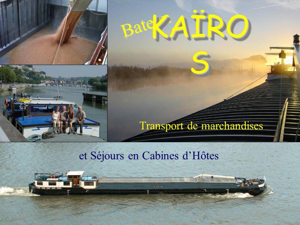 Bateau KAÏRO S Transport de marchandises et Séjours en Cabines dHôtes