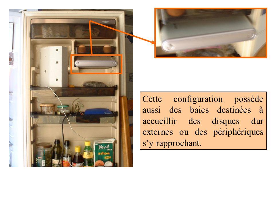 Cette configuration possède aussi des baies destinées à accueillir des disques dur externes ou des périphériques sy rapprochant.