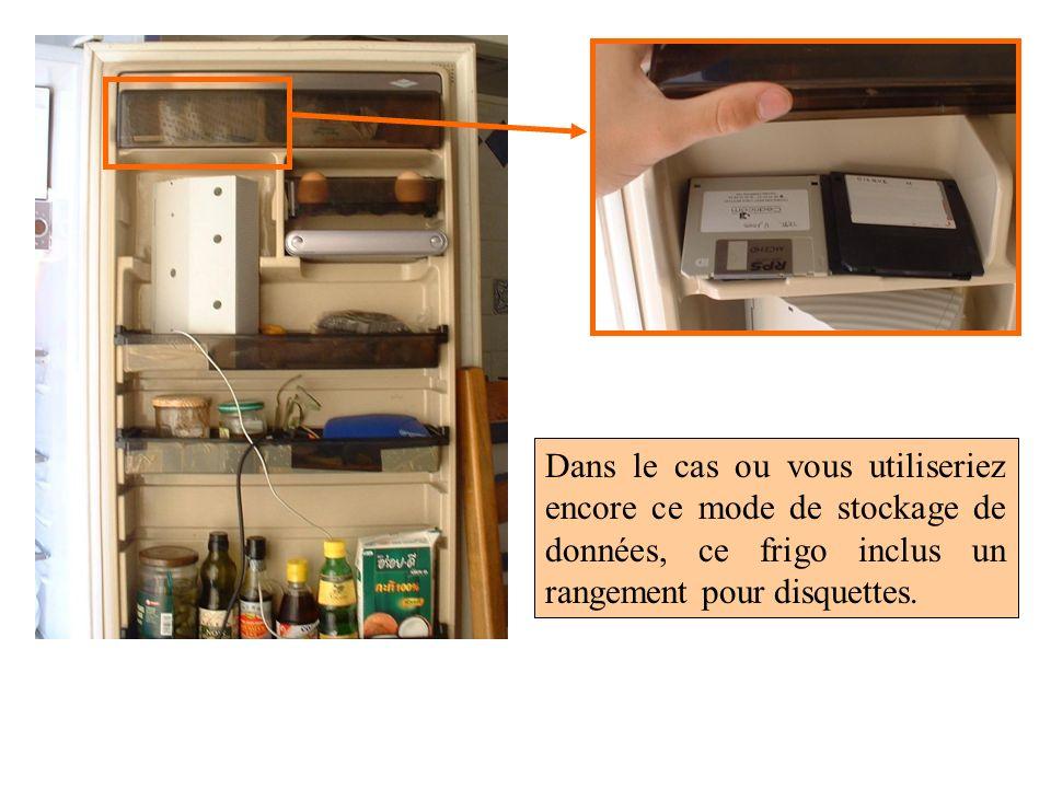 Dans le cas ou vous utiliseriez encore ce mode de stockage de données, ce frigo inclus un rangement pour disquettes.