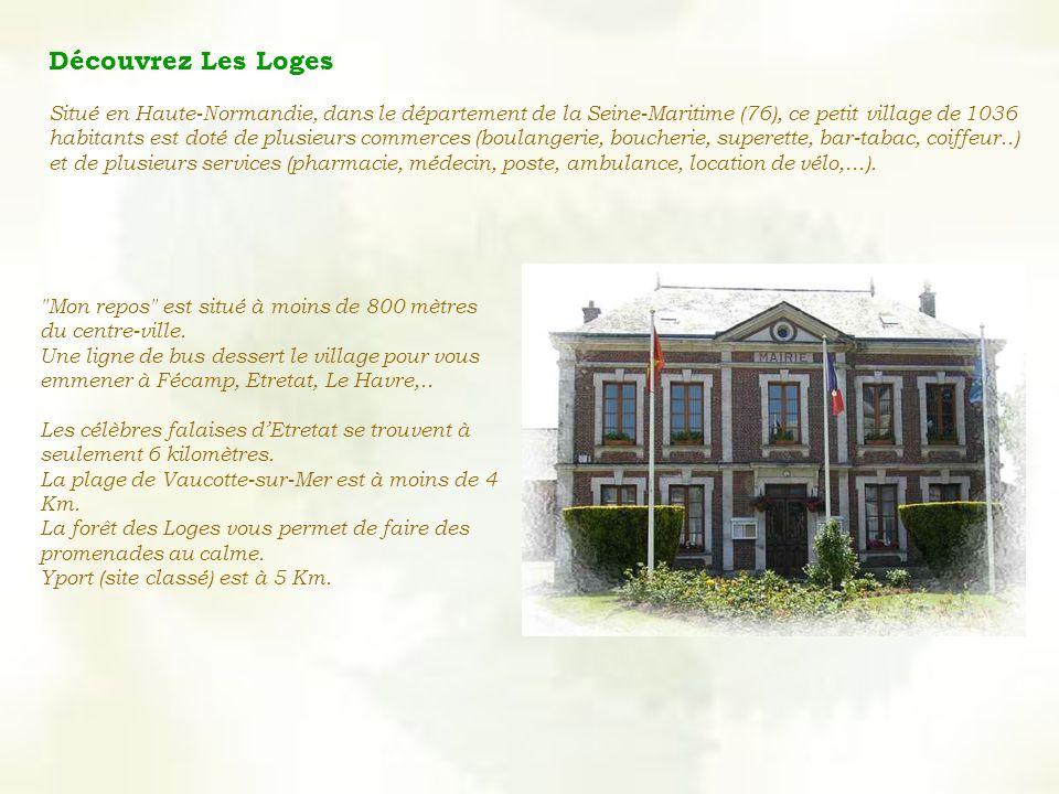 Découvrez Les Loges Situé en Haute-Normandie, dans le département de la Seine-Maritime (76), ce petit village de 1036 habitants est doté de plusieurs commerces (boulangerie, boucherie, superette, bar-tabac, coiffeur..) et de plusieurs services (pharmacie, médecin, poste, ambulance, location de vélo,...).
