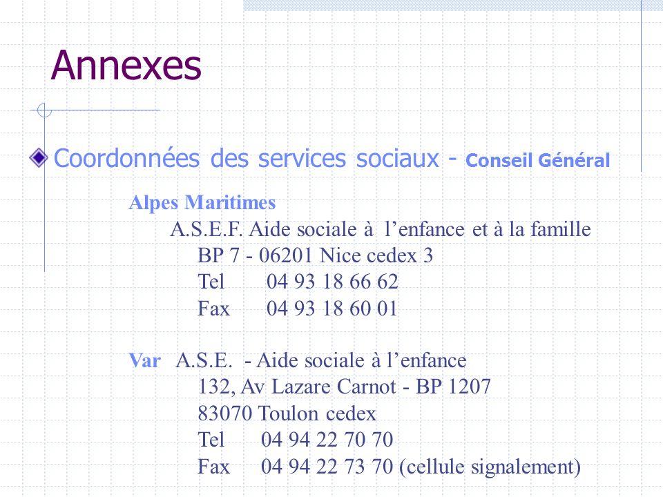 Annexes Coordonnées des services sociaux - Conseil Général Alpes Maritimes A.S.E.F.