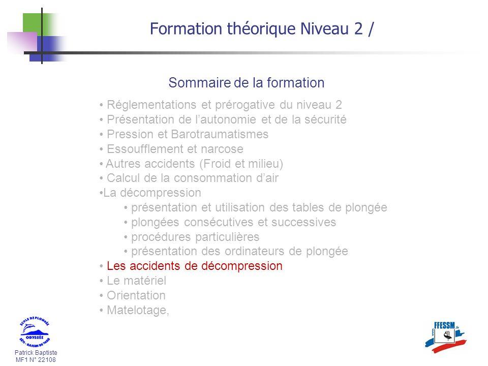 Patrick Baptiste MF1 N° 22108 Le cas du Foramen Ovale Perméable ( FOP) Formation théorique Niveau 2 / A.D.D