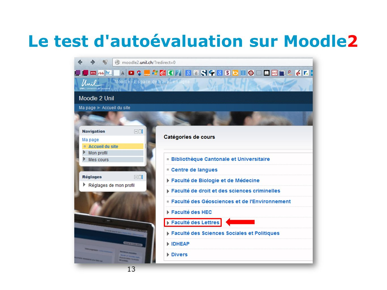 Le test d'autoévaluation sur Moodle2 13