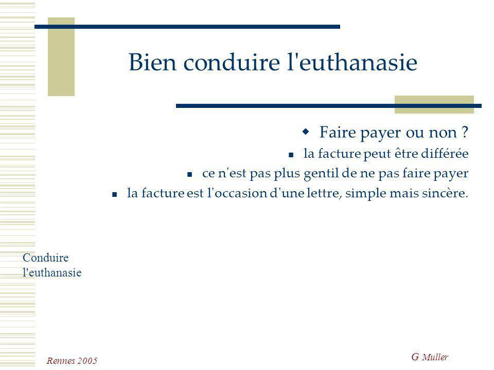G Muller Rennes 2005 En cas de mort naturelle Le problème est déplacé mais identique questionnez pour élucider les derniers instants essayez de savoir