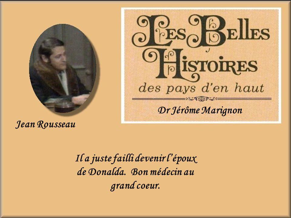 Julien Bessette 1929-1999 Curé Jean-Baptiste Maris Raudin Son air de chien battu me rendait malade, je naimais pas ce personnage, trop à cheval sur le