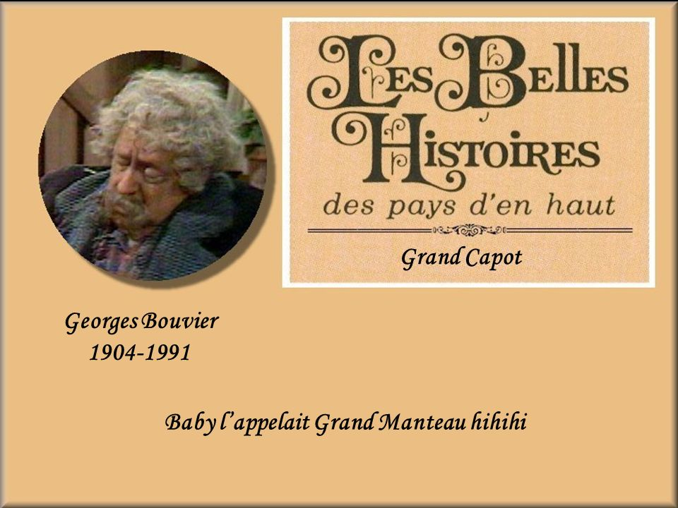 Georges Bouvier 1904-1991 Grand Capot Baby lappelait Grand Manteau hihihi