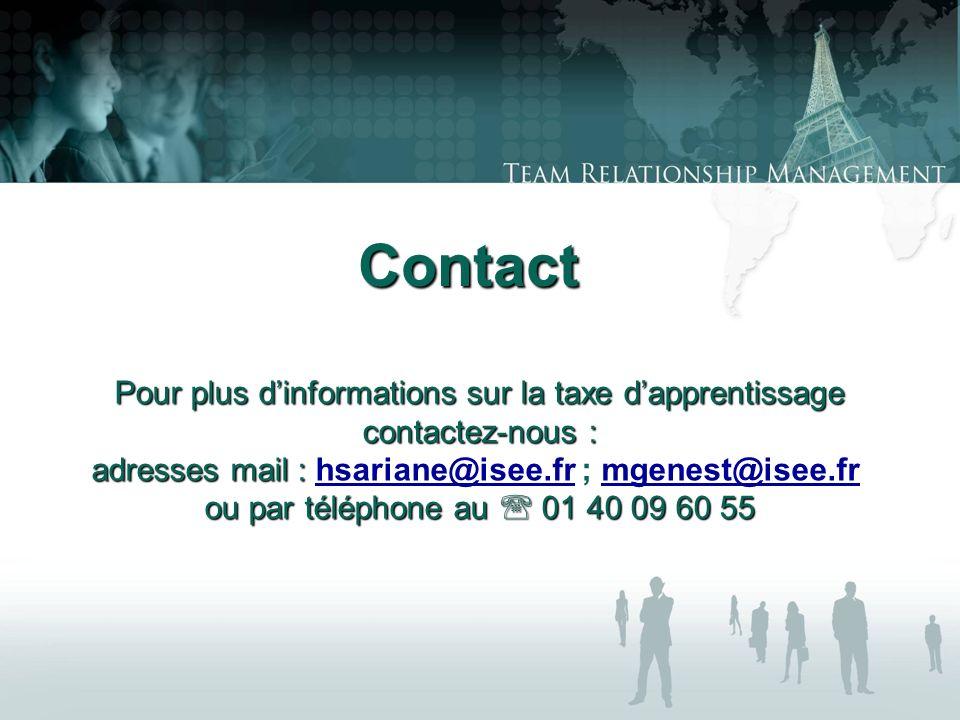 Contact Pour plus dinformations sur la taxe dapprentissage contactez-nous : adresses mail : adresses mail : hsariane@isee.fr ; mgenest@isee.fr hsariane@isee.frmgenest@isee.fr ou par téléphone au 01 40 09 60 55
