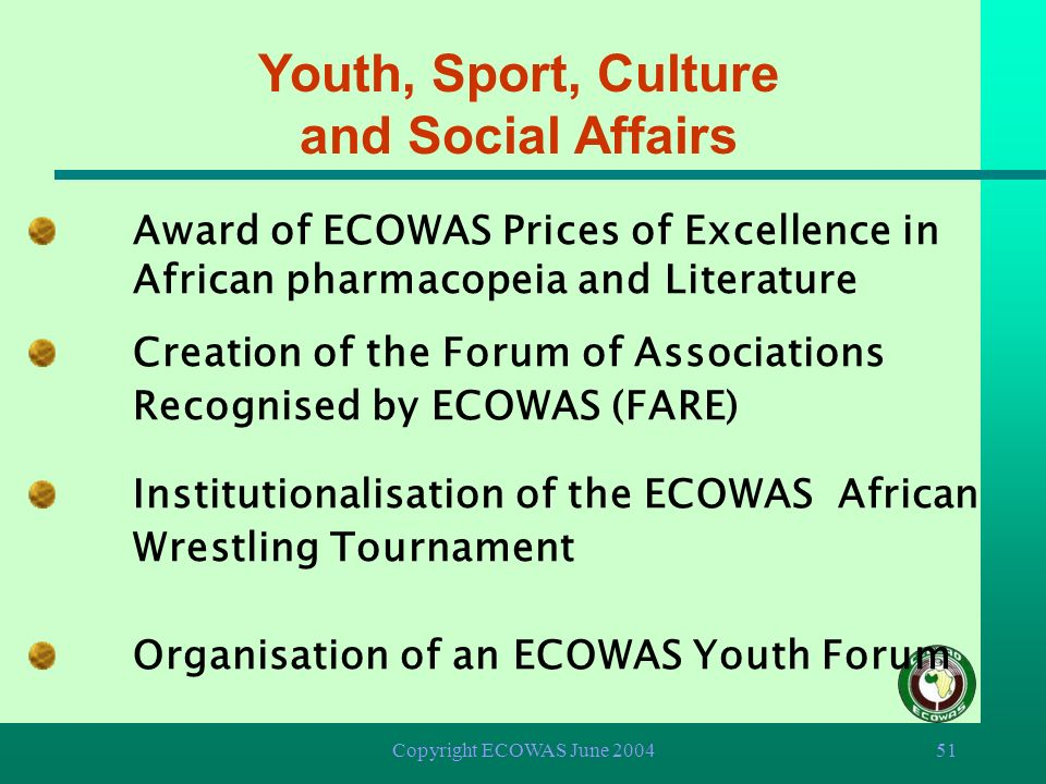 Copyright ECOWAS June 200450 Tourism Development of a system for hotels classification in West Africa