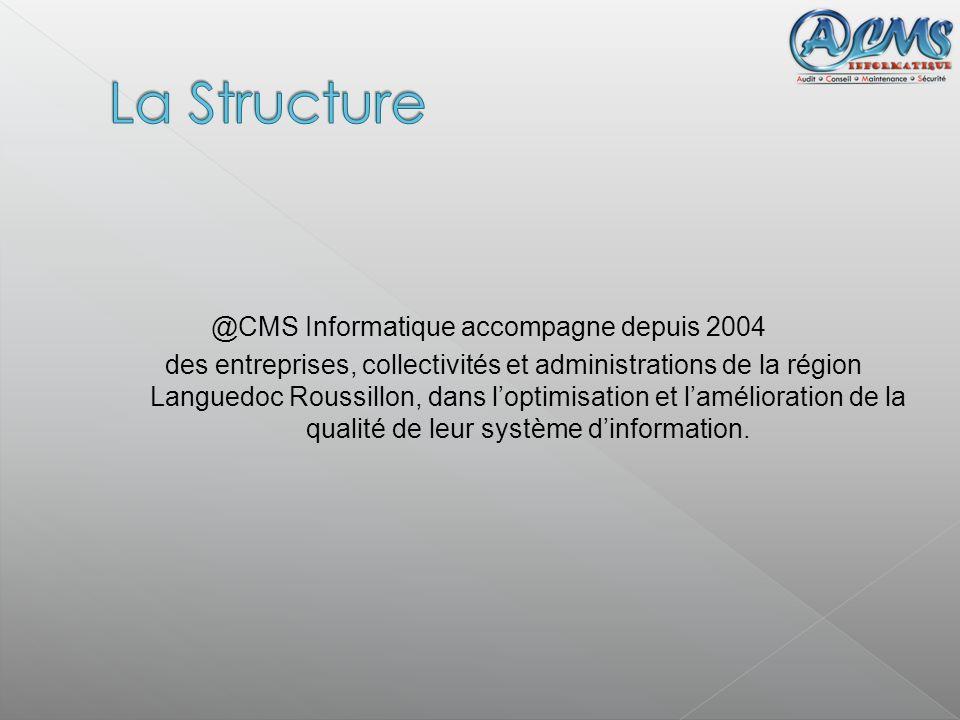 @CMS Informatique accompagne depuis 2004 des entreprises, collectivités et administrations de la région Languedoc Roussillon, dans loptimisation et la