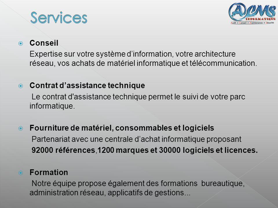 Conseil Expertise sur votre système dinformation, votre architecture réseau, vos achats de matériel informatique et télécommunication. Contrat dassist