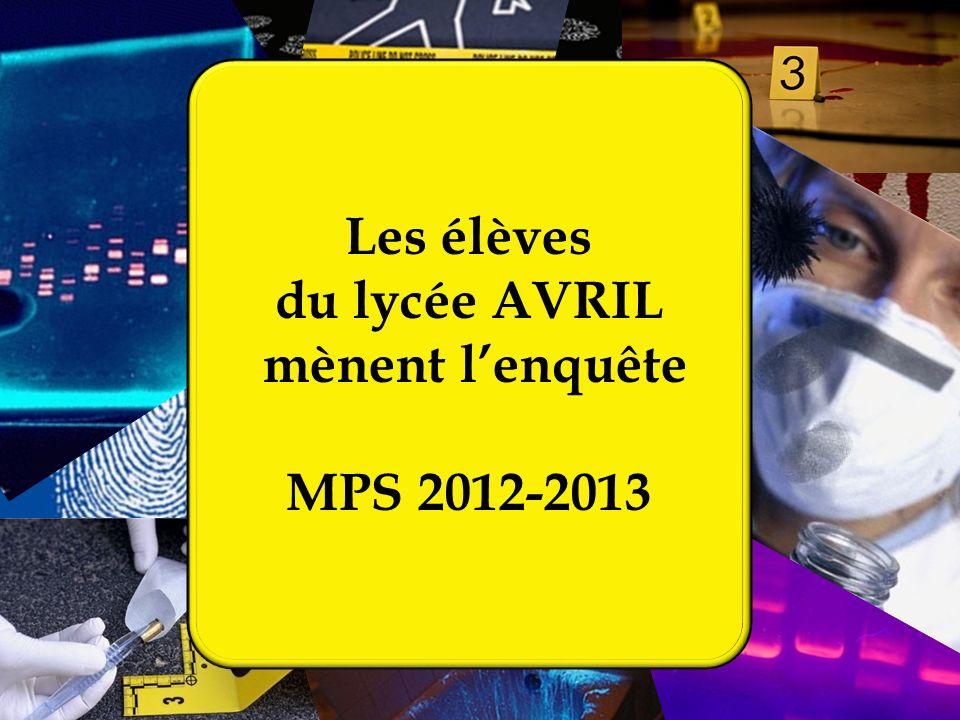 Les élèves du lycée AVRIL mènent lenquête MPS 2012-2013