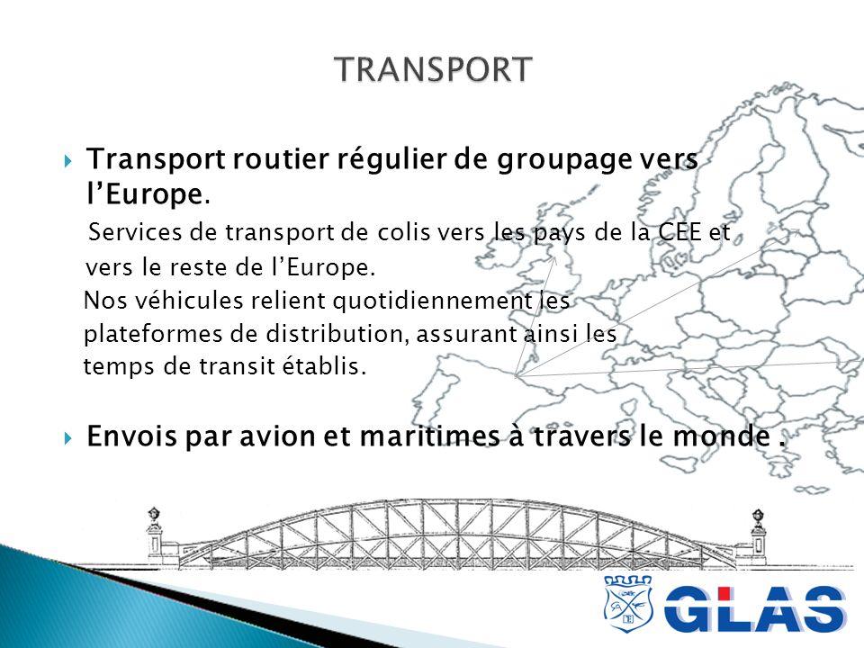 Transport routier régulier de groupage vers lEurope.
