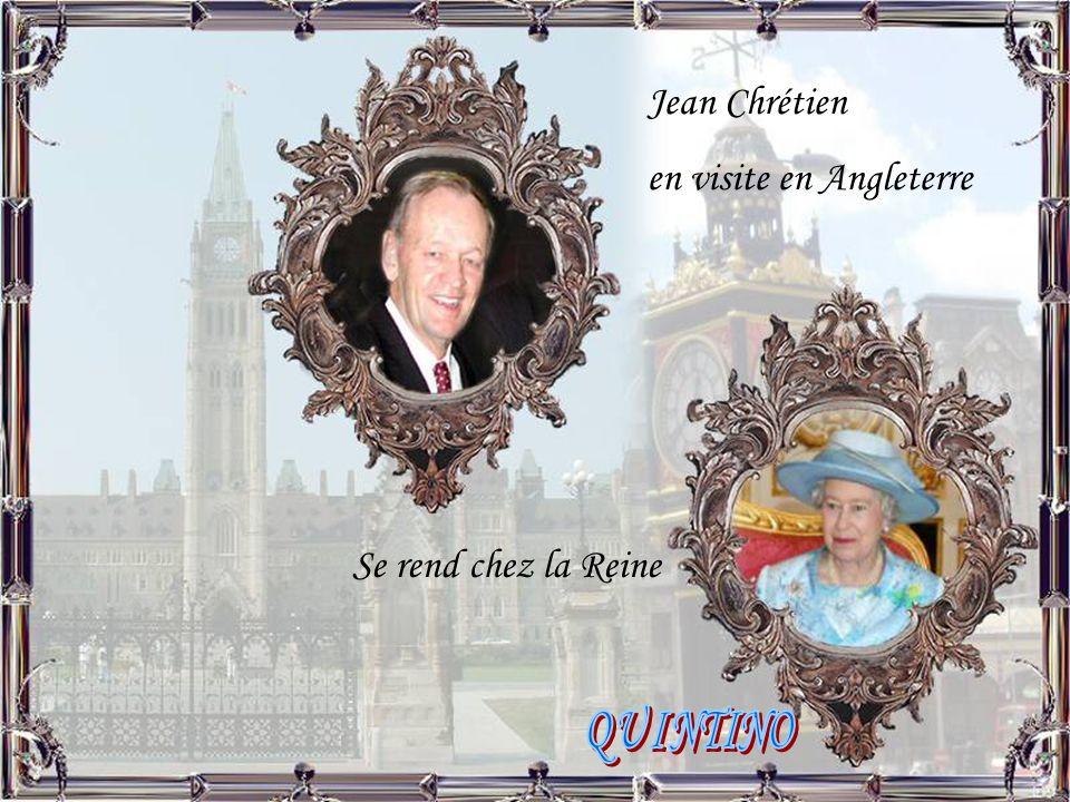 Jean Chrétien en visite en Angleterre Se rend chez la Reine