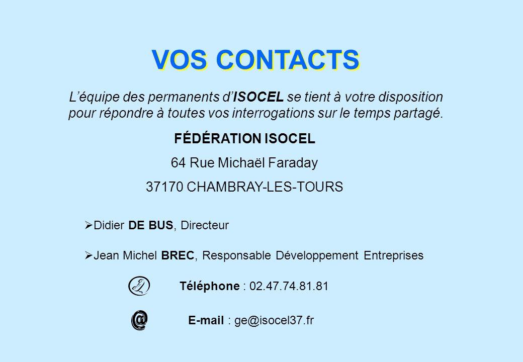 Léquipe des permanents dISOCEL se tient à votre disposition pour répondre à toutes vos interrogations sur le temps partagé. E-mail : ge@isocel37.fr Té