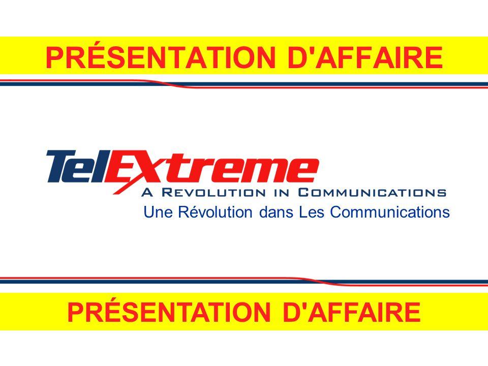 Une Révolution dans Les Communications PRÉSENTATION D AFFAIRE