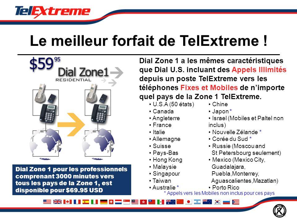 Le meilleur forfait de TelExtreme . Dial Zone 1 a les mêmes caractéristiques que Dial U.S.