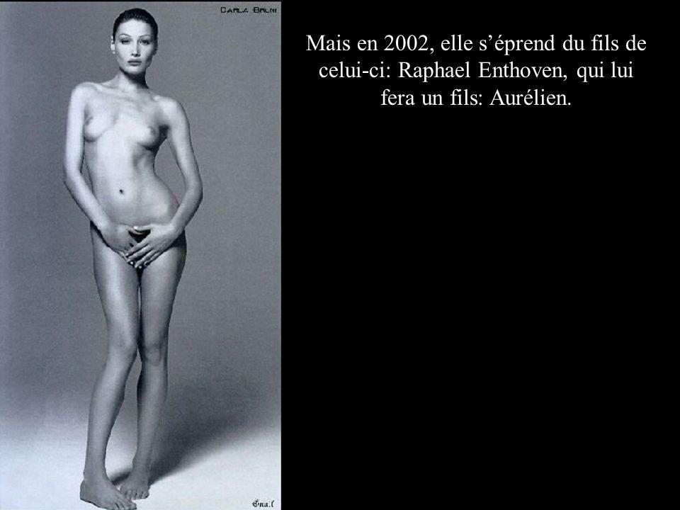 Mais en 2002, elle séprend du fils de celui-ci: Raphael Enthoven, qui lui fera un fils: Aurélien.
