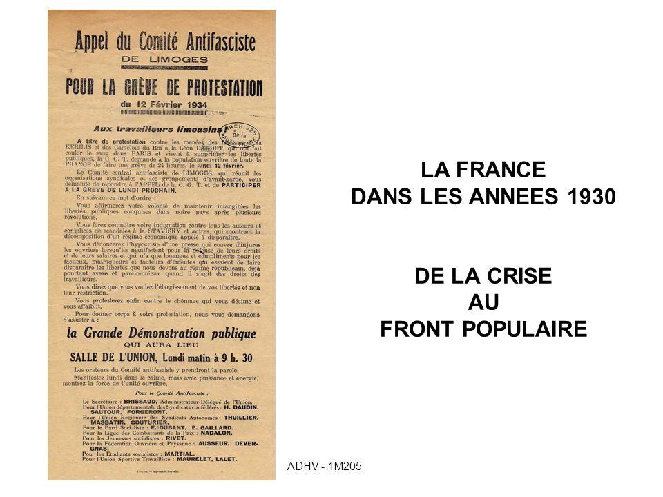 LA FRANCE DANS LES ANNEES 1930 DE LA CRISE AU FRONT POPULAIRE ADHV - 1M205