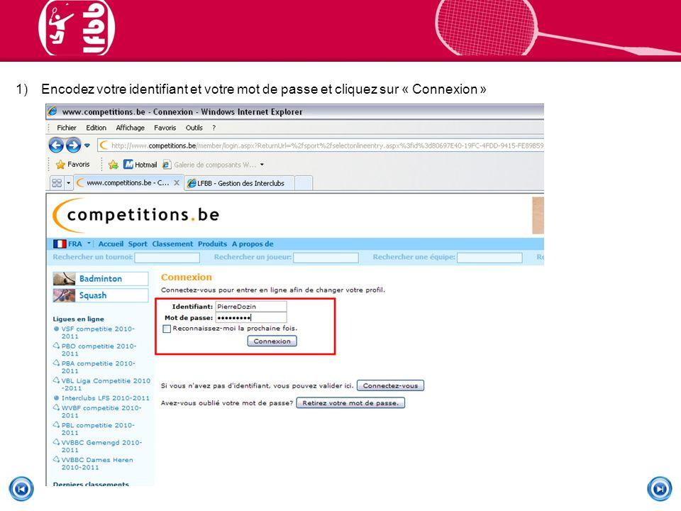 1)Encodez votre identifiant et votre mot de passe et cliquez sur « Connexion »